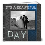 It s a beautiful day - 8x8 Photo Book (20 pages)