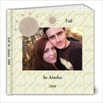 Fall In Alaska 2008 - 8x8 Photo Book (20 pages)
