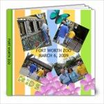 Fort Worth Zoo - 8x8 Photo Book (20 pages)