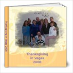 thanksgiving 2008 - 8x8 Photo Book (30 pages)