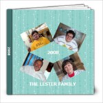 FAMILY 2008 - 8x8 Photo Book (20 pages)