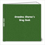 Grandma Sheree - 8x8 Photo Book (30 pages)
