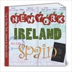 New York, Ireland & Spain - 8x8 Photo Book (20 pages)