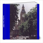 London June 2003 - 8x8 Photo Book (20 pages)
