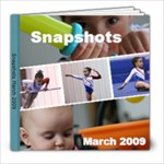 March 2009 - 8x8 Photo Book (20 pages)