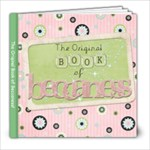 Original Book of Beccaness! - 8x8 Photo Book (20 pages)