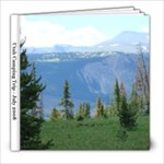 Utah Camping Trip - July 2008 - 8x8 Photo Book (20 pages)