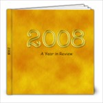 ~2008~ - 8x8 Photo Book (30 pages)