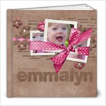Emmalyns Book - 8x8 Photo Book (20 pages)
