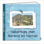 vakanties met Berend en Harriet - 8x8 Photo Book (20 pages)