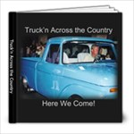 Truck n Across the Country - 8x8 Photo Book (20 pages)