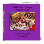 O2B Kids Class of 2009 Yearbook - 8x8 Photo Book (30 pages)