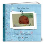 tylerfirst2 - 8x8 Photo Book (20 pages)