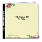 THE ROAD TO GLORY - 8x8 Photo Book (20 pages)