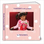 Yasemin s 1st 4 years in ISTANBUL - 8x8 Photo Book (20 pages)