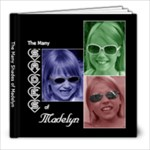 The Many Shades of Madelyn - 8x8 Photo Book (20 pages)