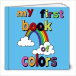 my first book of colors - 8x8 Photo Book (20 pages)