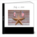 Fourth at the Farm - 8x8 Photo Book (100 pages)