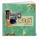 2007 Year in Review - 8x8 Photo Book (20 pages)