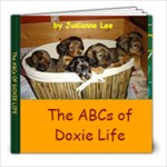 Doxie Life - 8x8 Photo Book (30 pages)