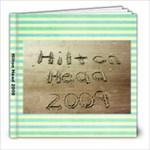 Hilton Head 2009 - 8x8 Photo Book (20 pages)