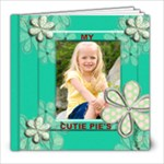 Cutie pie quick page book available this week - 8x8 Photo Book (20 pages)