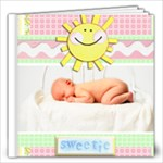 baby Love our little sunshine sample book Copy me! - 12x12 Photo Book (20 pages)