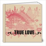 * I love you * - 8x8 Photo Book (20 pages)