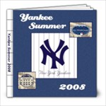 Yankee Summer 2008 - 8x8 Photo Book (20 pages)