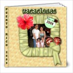 vacations 2009 - 8x8 Photo Book (20 pages)