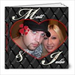 Matt and Julie - 18 months together - 8x8 Photo Book (30 pages)