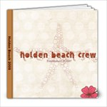 Holden Beach 2009 - 8x8 Photo Book (20 pages)