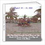 Cancun 2008 - 8x8 Photo Book (20 pages)