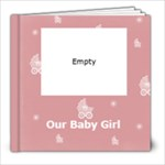 Our Baby Girl Photobook SAMPLE - 8x8 Photo Book (20 pages)