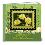 Ellan s Flowers w Embossed frames added - 8x8 Photo Book (20 pages)