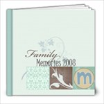 2008 Family Album - 8x8 Photo Book (20 pages)