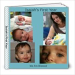Isaiah s first year - 8x8 Photo Book (20 pages)