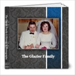 Glazier Family - 8x8 Photo Book (20 pages)