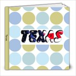Texas - 8x8 Photo Book (20 pages)
