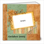 October 2009 - 8x8 Photo Book (20 pages)