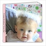Brooklynn s First Bday  - 8x8 Photo Book (20 pages)