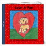 Love A Pup - 12x12 Photo Book (20 pages)