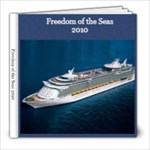 Freedom of the Seas 2010 - 8x8 Photo Book (60 pages)