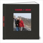 CHINA~~ 2010 - 8x8 Photo Book (60 pages)