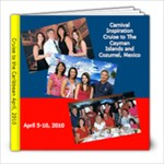 Cruise 2010 - 8x8 Photo Book (20 pages)
