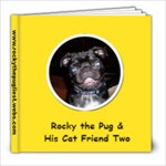 Rocky the Pug and His Cat Friend Two - 8x8 Photo Book (20 pages)