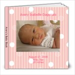 Avery s Baby Book - 8x8 Photo Book (30 pages)