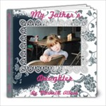 My Father s Daughter - 8x8 Photo Book (20 pages)