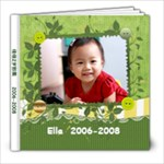 Ella 2006-2008 - 8x8 Photo Book (20 pages)