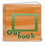 our book - 8x8 Photo Book (20 pages)